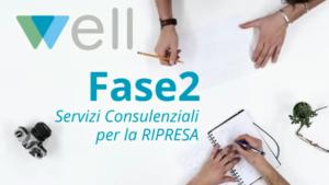 Fase2 i servizi consulenziali di Well per la Ripresa